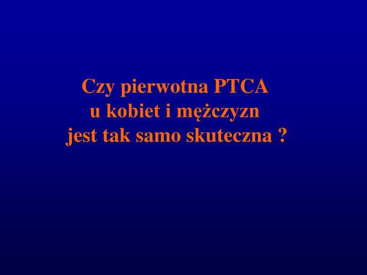 Czy pierwotna PTCA