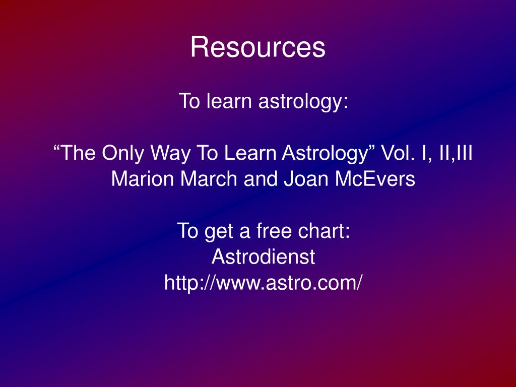 To learn astrology: