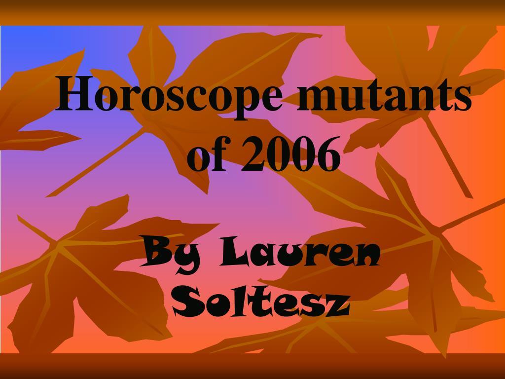 Horoscope mutants