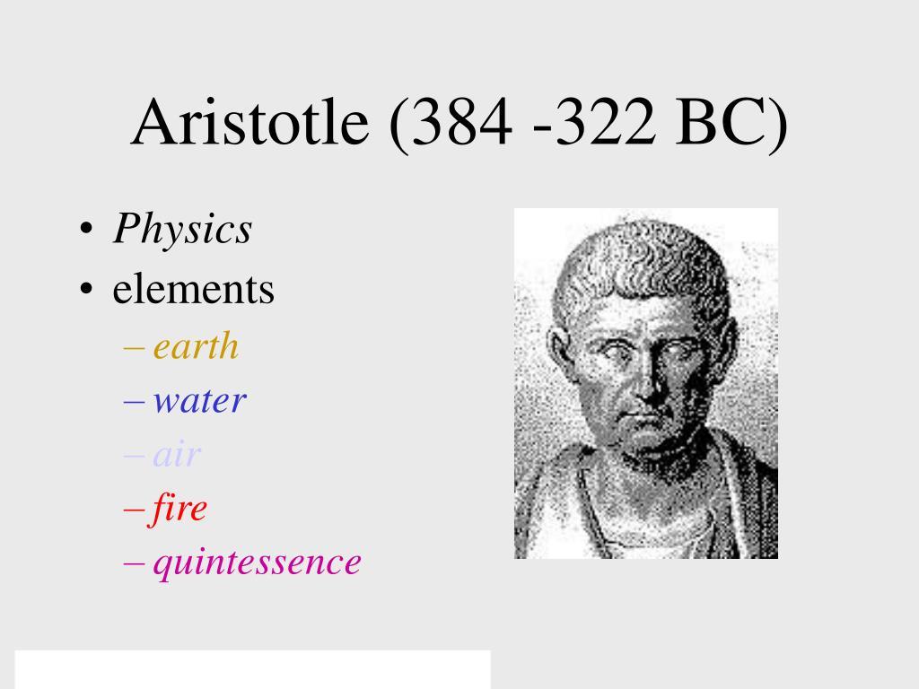 Aristotle (384 -322 BC)