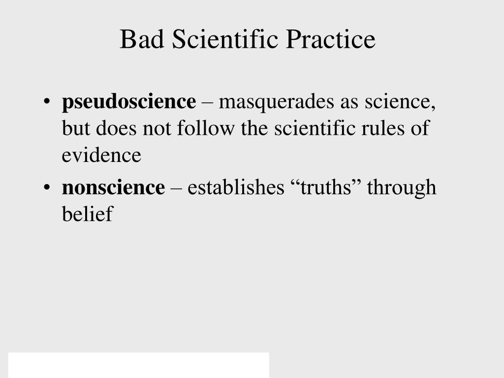Bad Scientific Practice