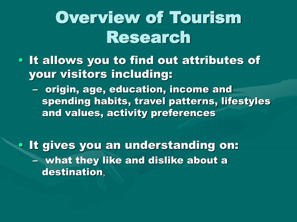 Overview of Tourism Research