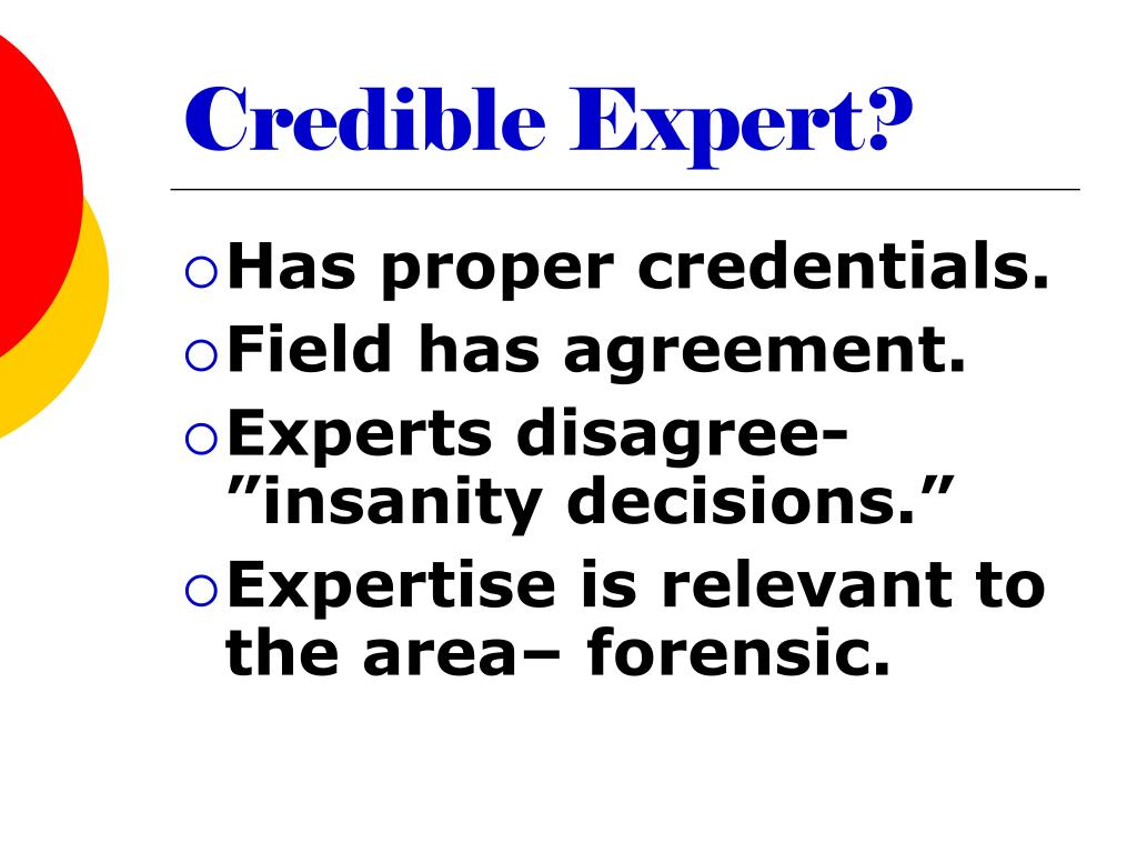Credible Expert?