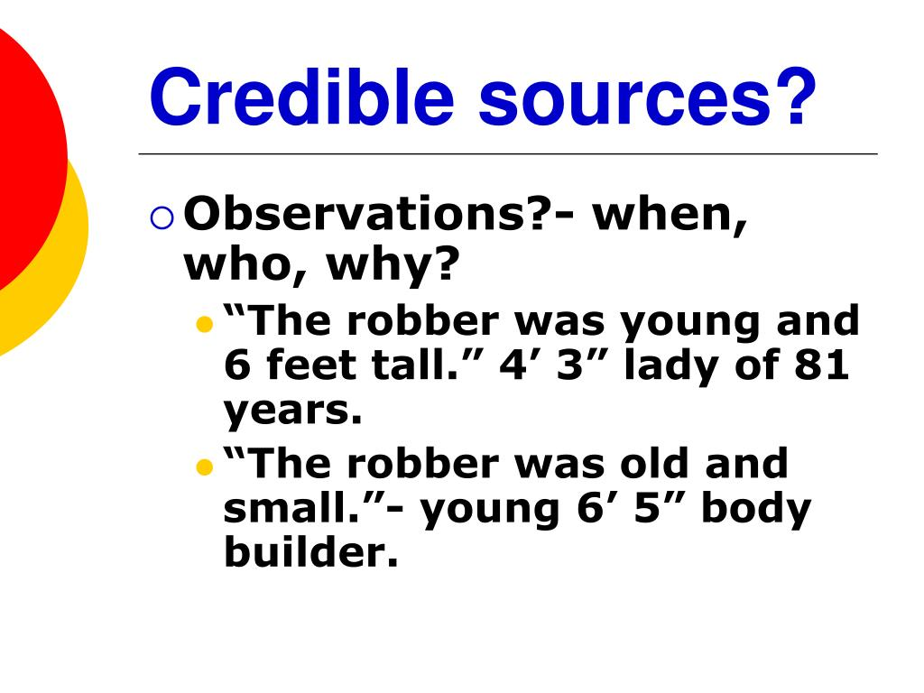 Credible sources?