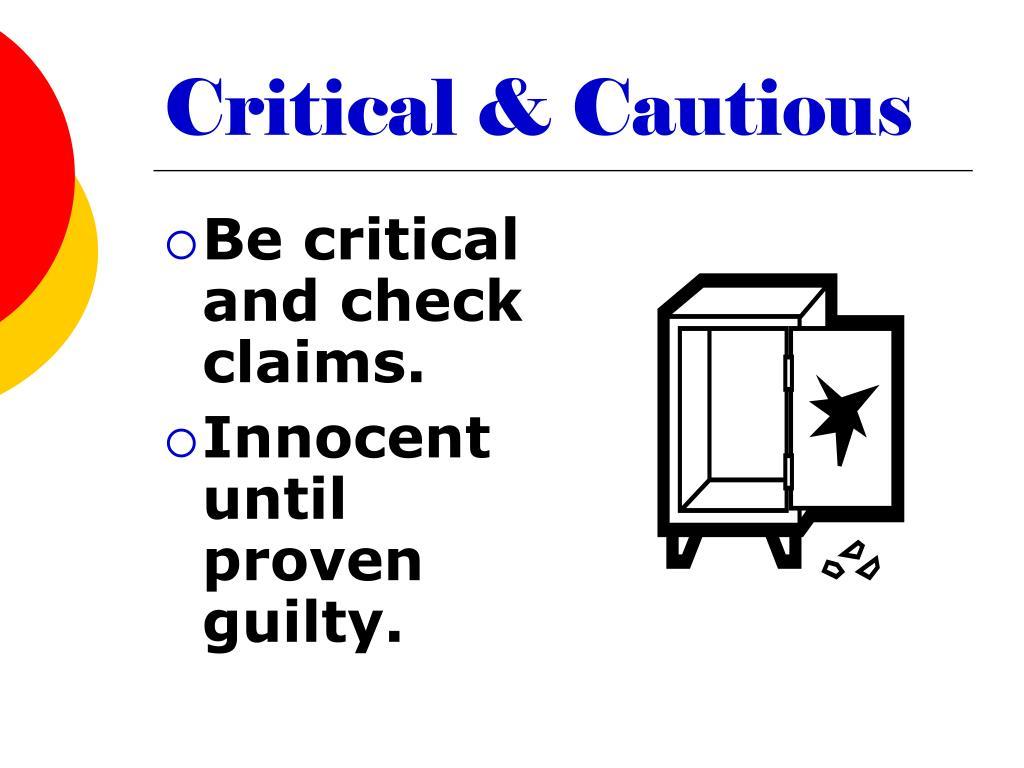 Critical & Cautious
