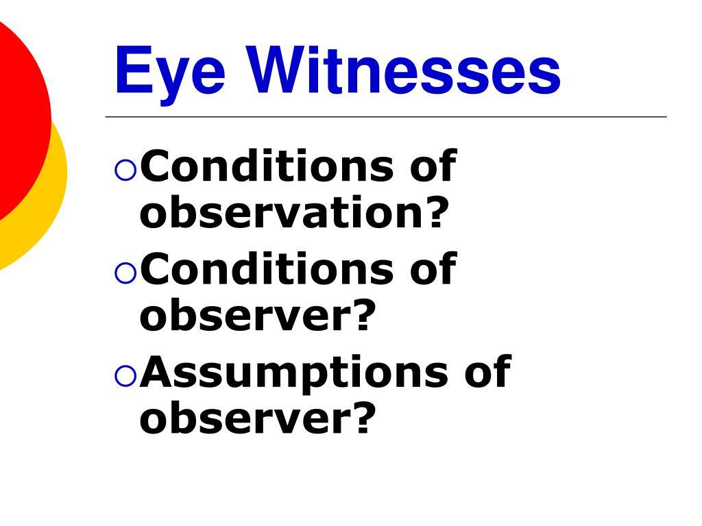 Eye Witnesses