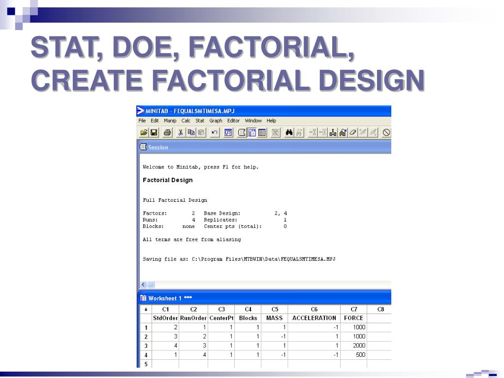 STAT, DOE, FACTORIAL, CREATE FACTORIAL DESIGN