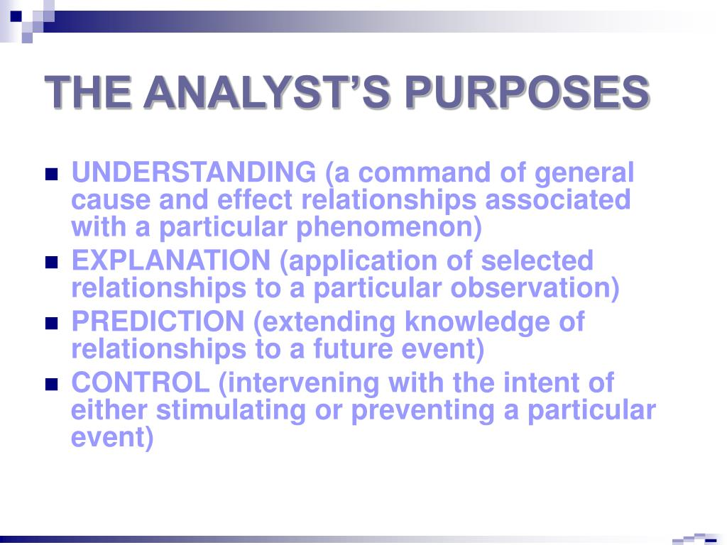 THE ANALYST'S PURPOSES