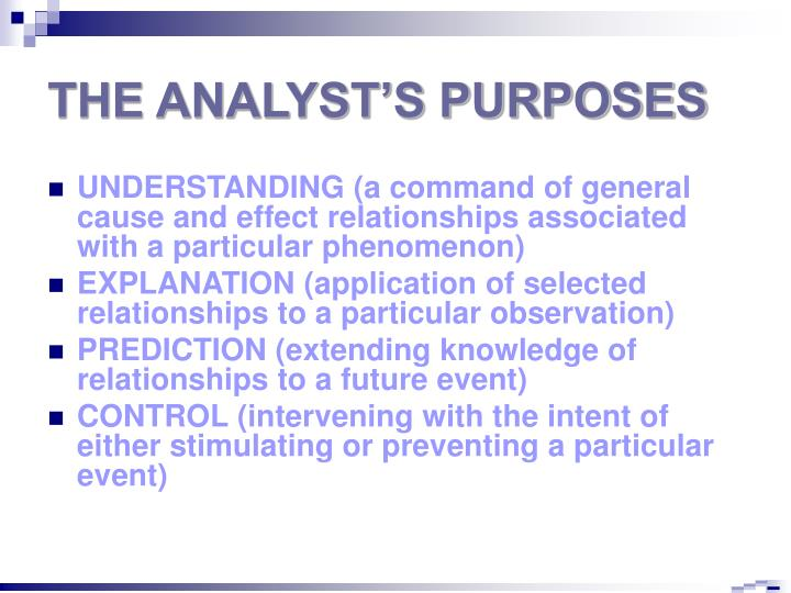 The analyst s purposes