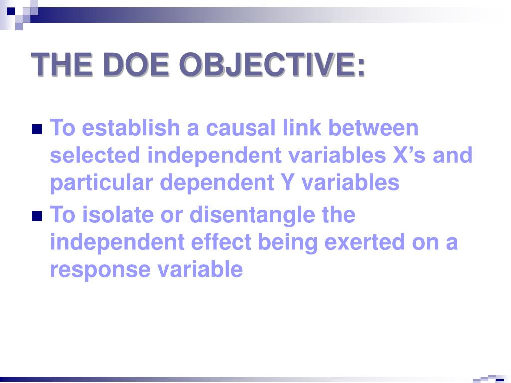 THE DOE OBJECTIVE: