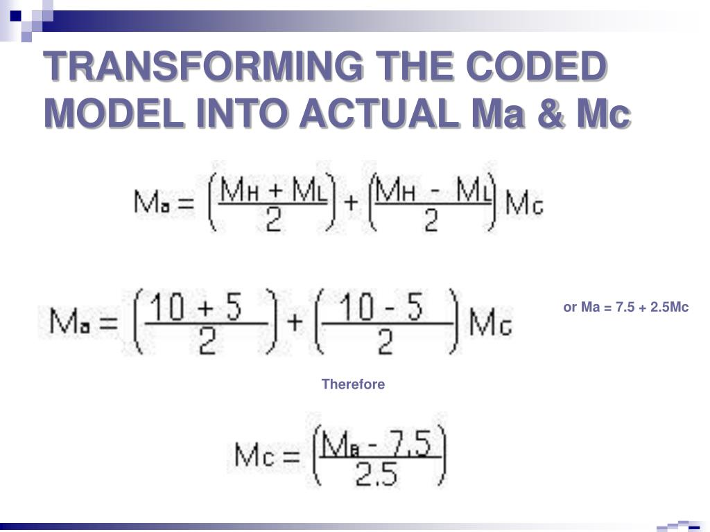 TRANSFORMING THE CODED MODEL INTO ACTUAL Ma & Mc