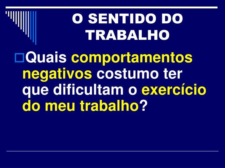 O SENTIDO DO TRABALHO