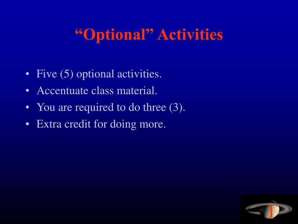 """""""Optional"""" Activities"""