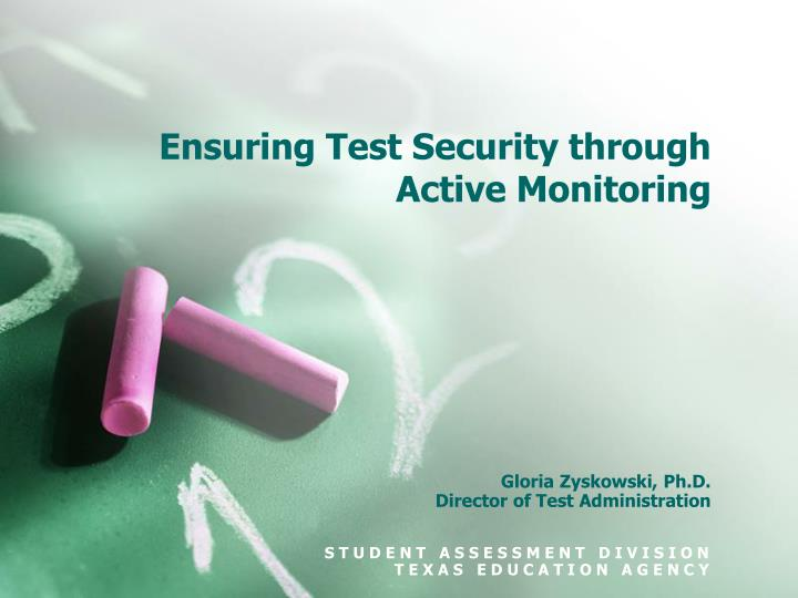 Ensuring test security through active monitoring l.jpg