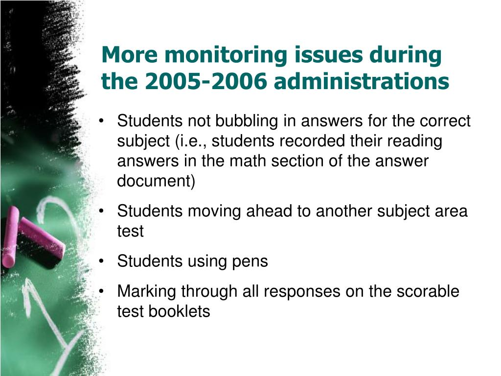 More monitoring issues during the 2005-2006 administrations