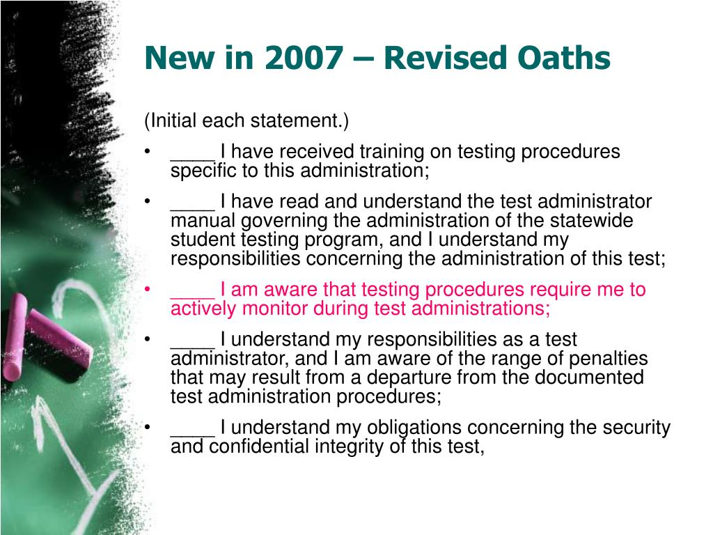 New in 2007 – Revised Oaths