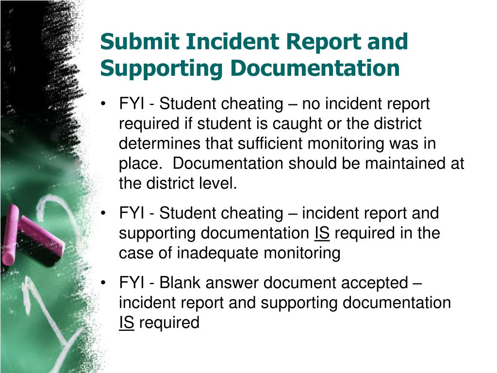 Submit Incident Report and Supporting Documentation