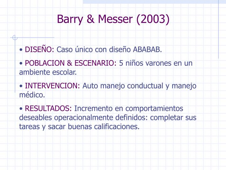 Barry & Messer (2003)