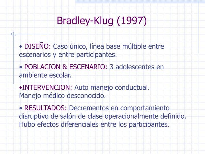 Bradley-Klug (1997)