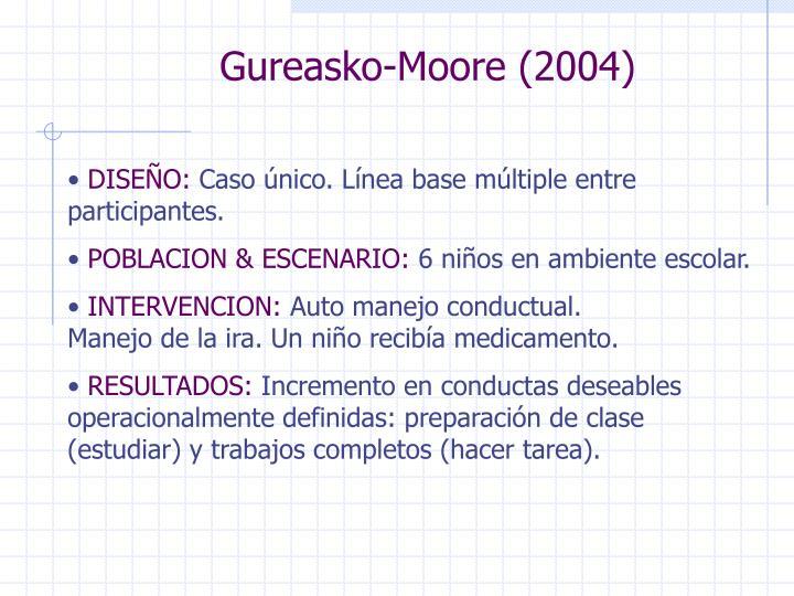 Gureasko-Moore (2004)