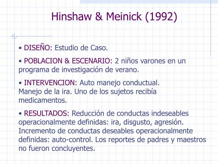 Hinshaw & Meinick (1992)