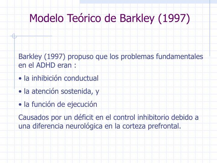 Modelo Teórico de Barkley (1997)