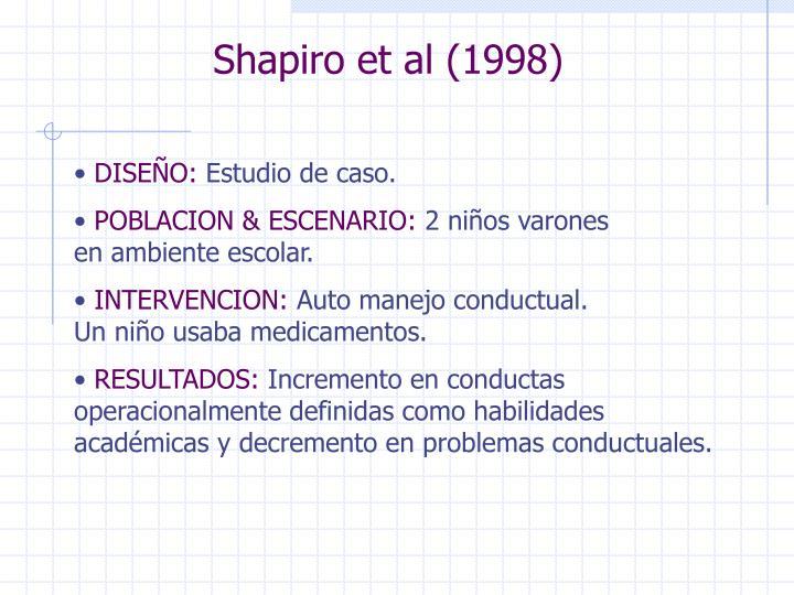 Shapiro et al (1998)