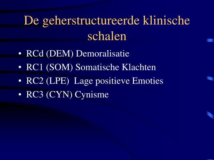 De geherstructureerde klinische schalen
