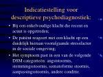 indicatiestelling voor descriptieve psychodiagnostiek