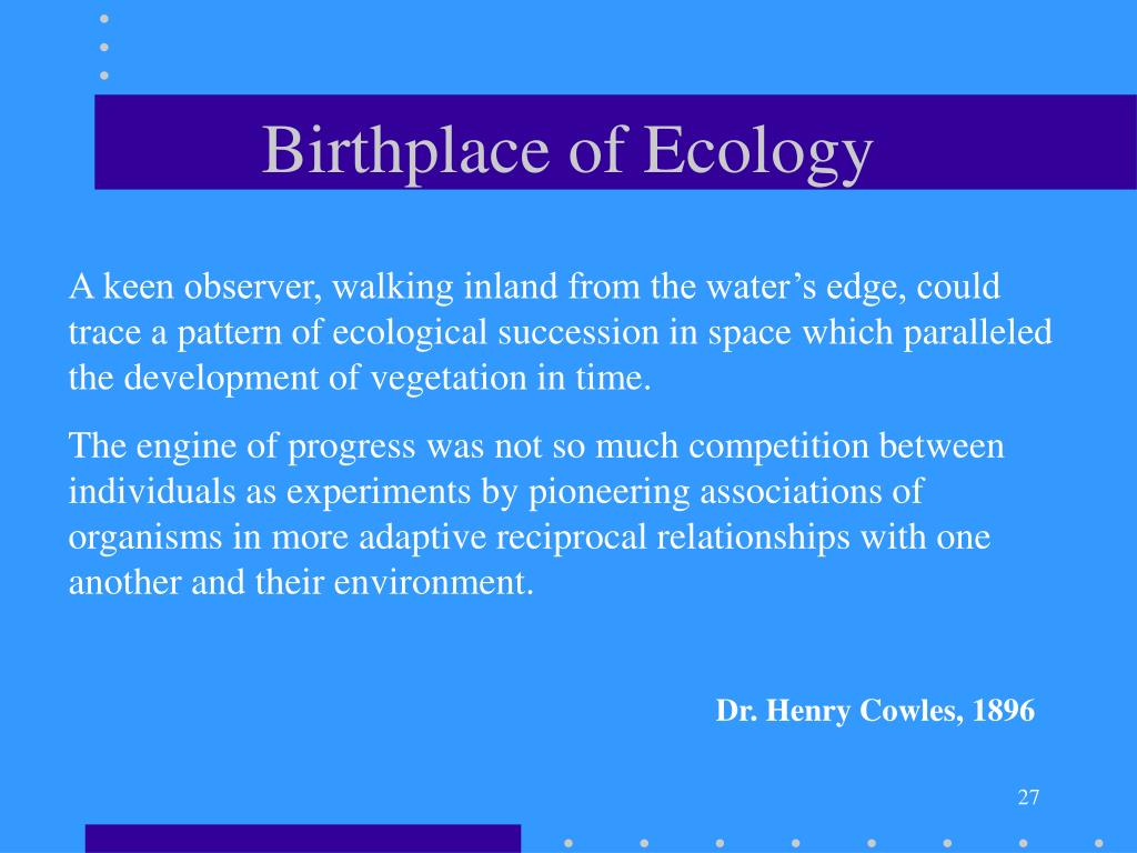 Birthplace of Ecology