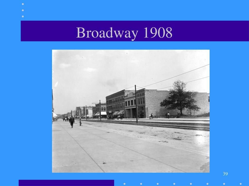 Broadway 1908