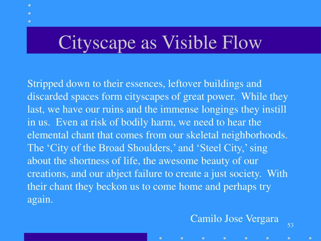 Cityscape as Visible Flow