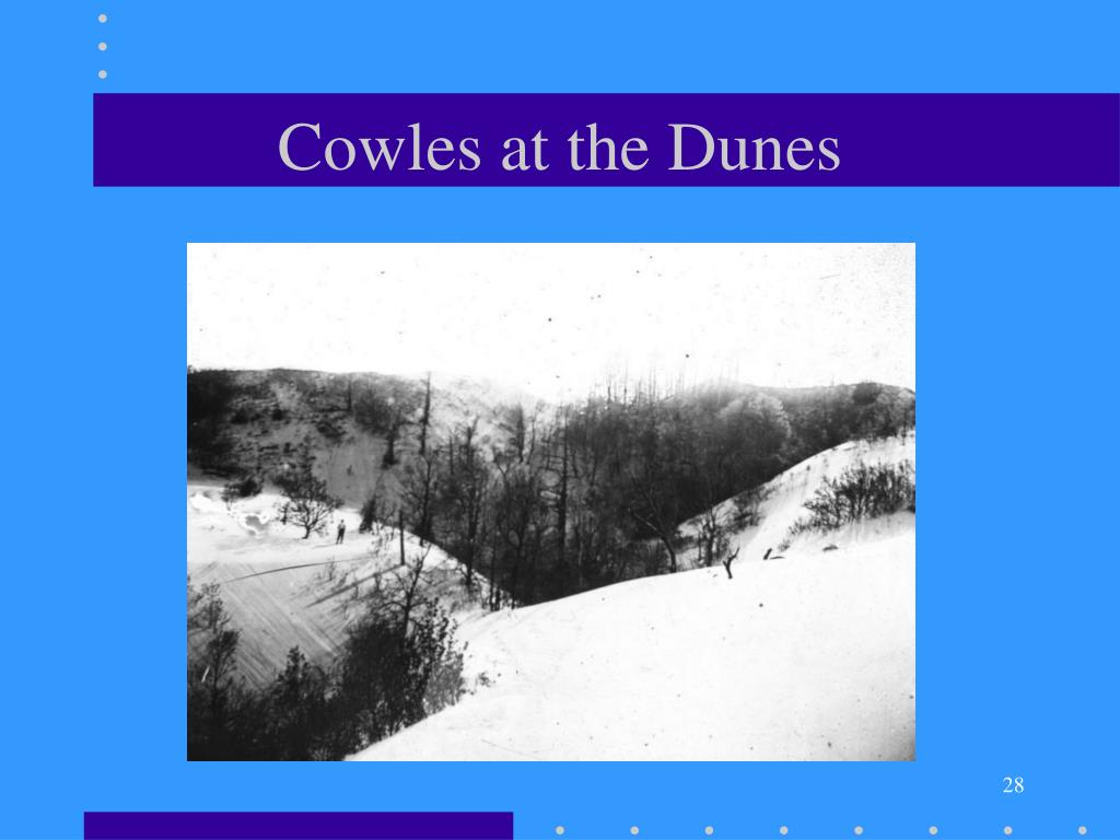 Cowles at the Dunes