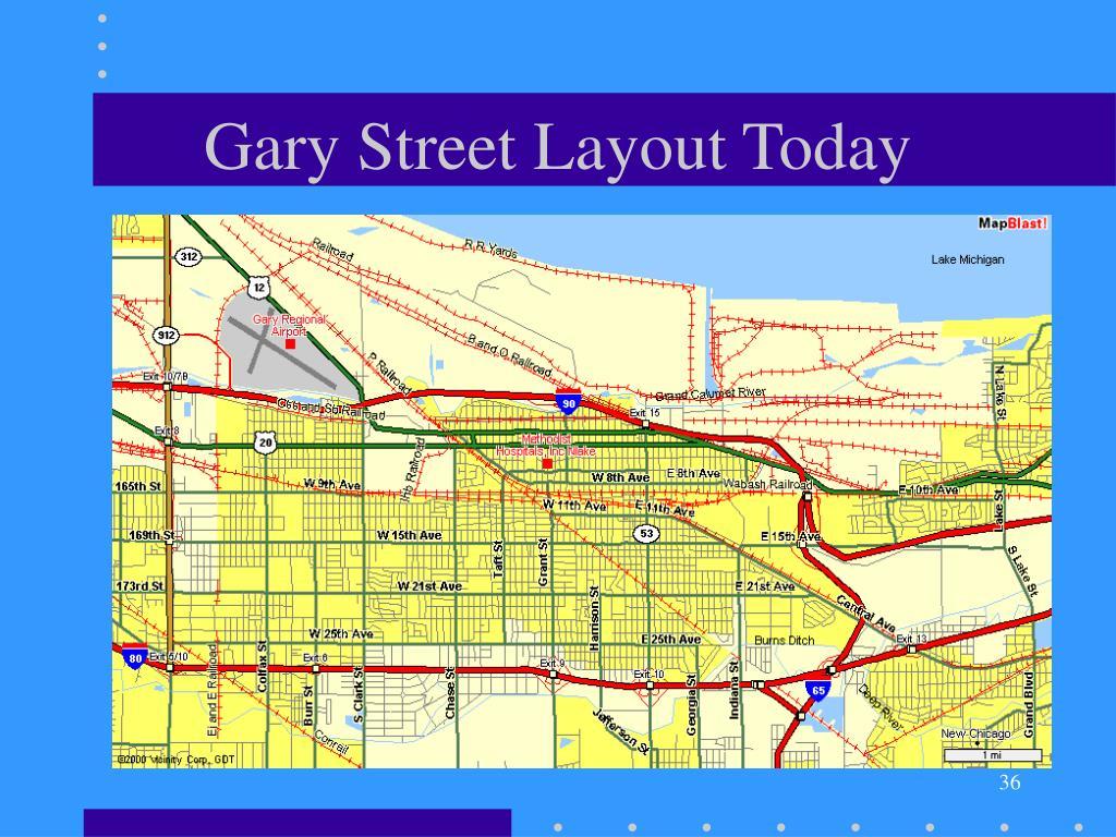 Gary Street Layout Today