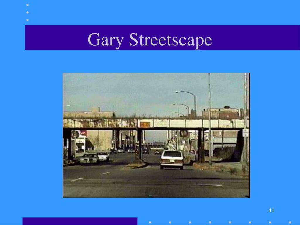 Gary Streetscape