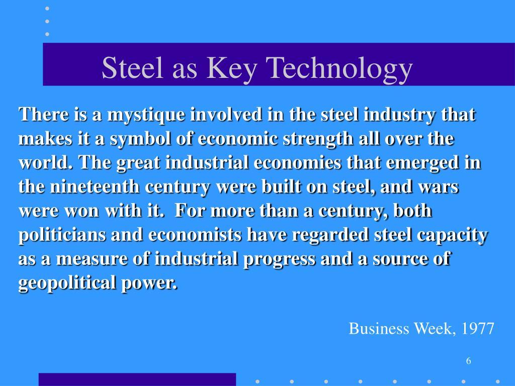 Steel as Key Technology