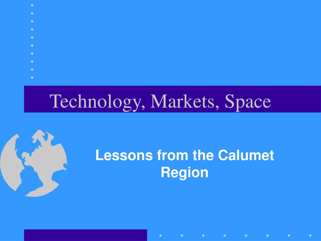 Technology, Markets, Space