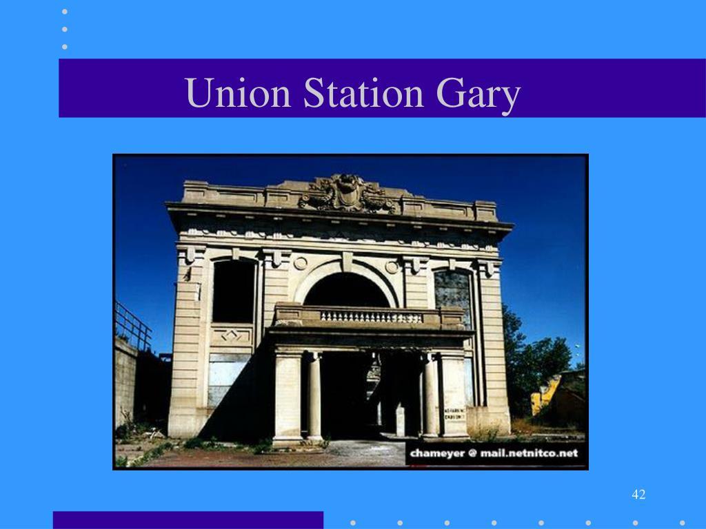 Union Station Gary