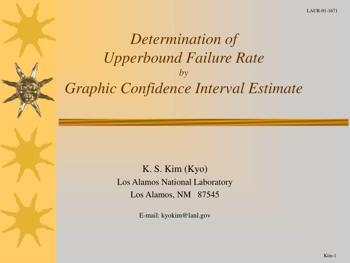 Determination of upperbound failure rate by graphic confidence interval estimate l.jpg