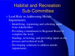 habitat and recreation sub committee