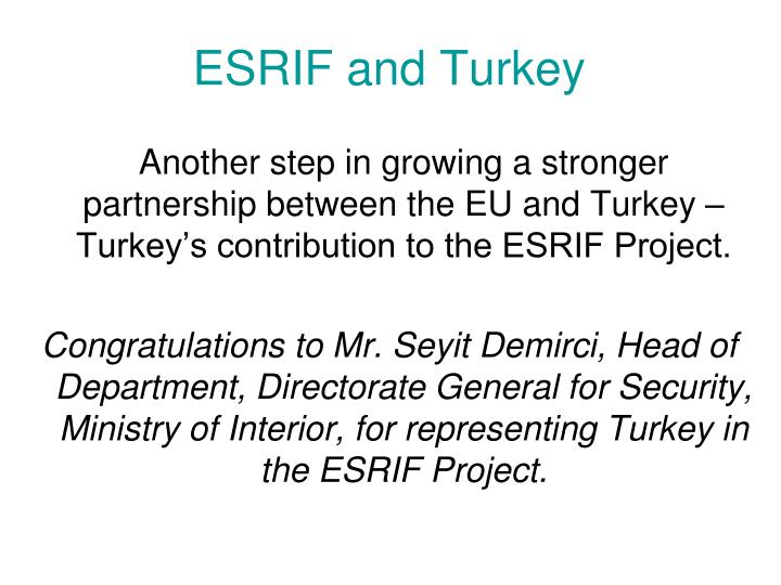 ESRIF and Turkey