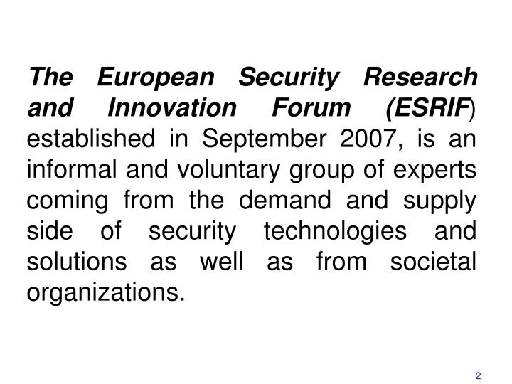 The European Security Research and Innovation Forum (ESRIF