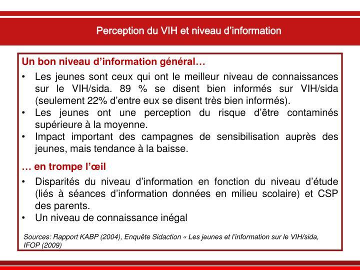 Perception du VIH et niveau d'information