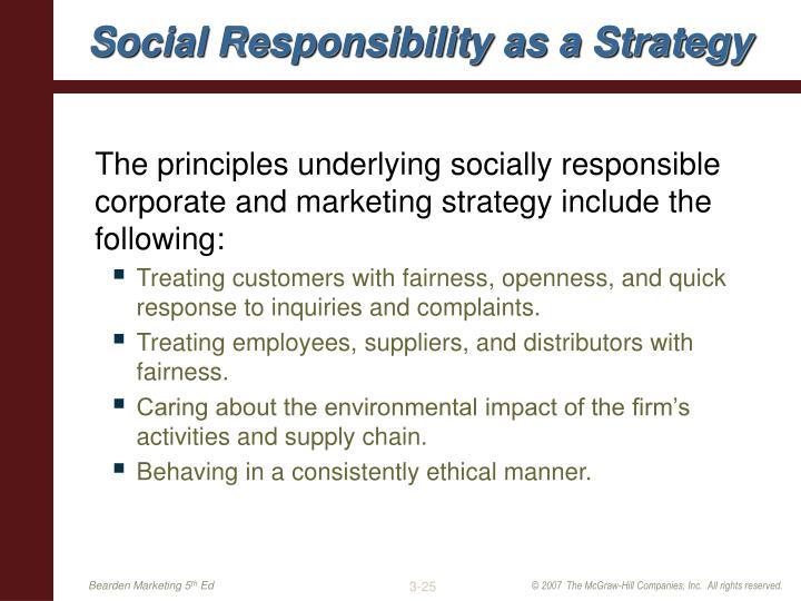 Social Responsibility as a Strategy