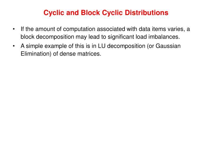 Cyclic and Block Cyclic Distributions