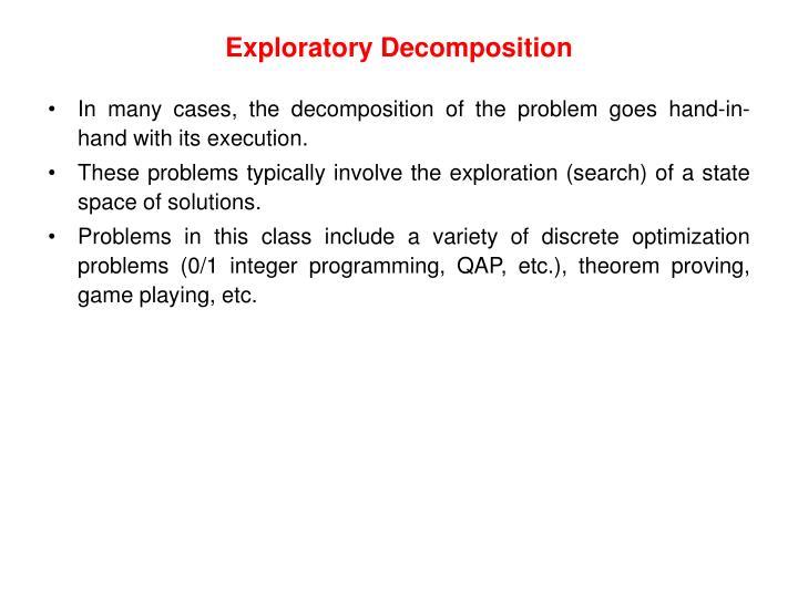 Exploratory Decomposition
