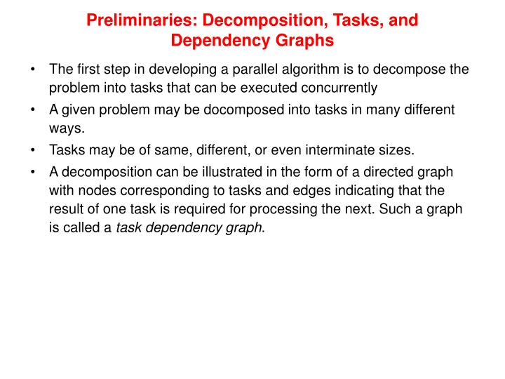 Preliminaries: Decomposition, Tasks, and