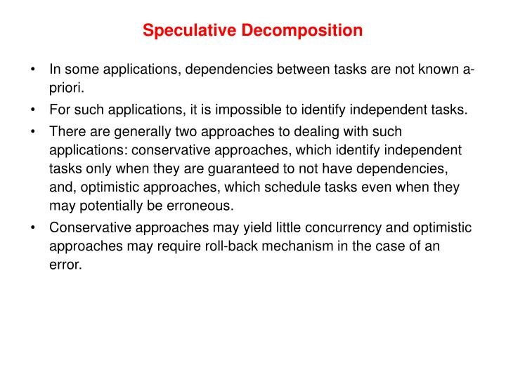 Speculative Decomposition