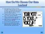 how do we choose our state leaders