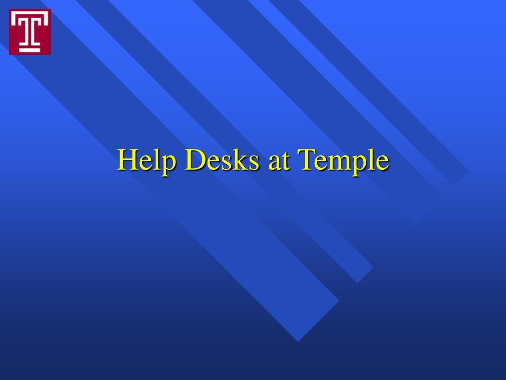 Help Desks at Temple